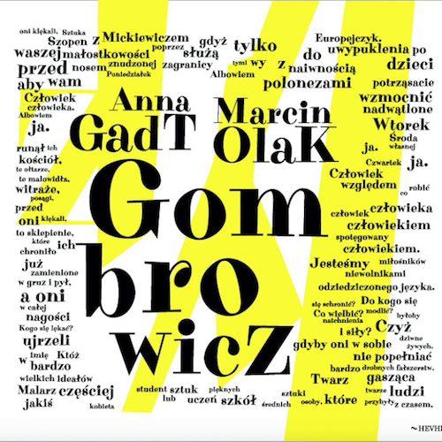 ANNA GADT / MARCIN OLAK: Gombrowicz