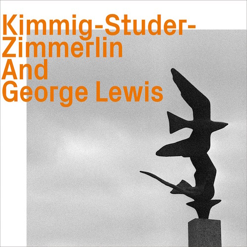 KIMMIG-STUDER-ZIMMERLIN AND GEORGE LEWIS