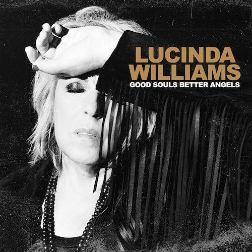 Album měsíce: LUCINDA WILLIAMS/Good Souls Better Angels