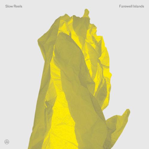 Slow Reels: Farewell Islands