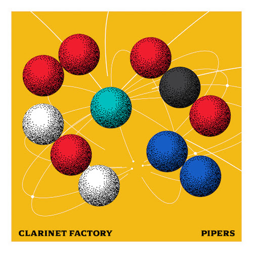 CLARINET FACTORY: Pipers