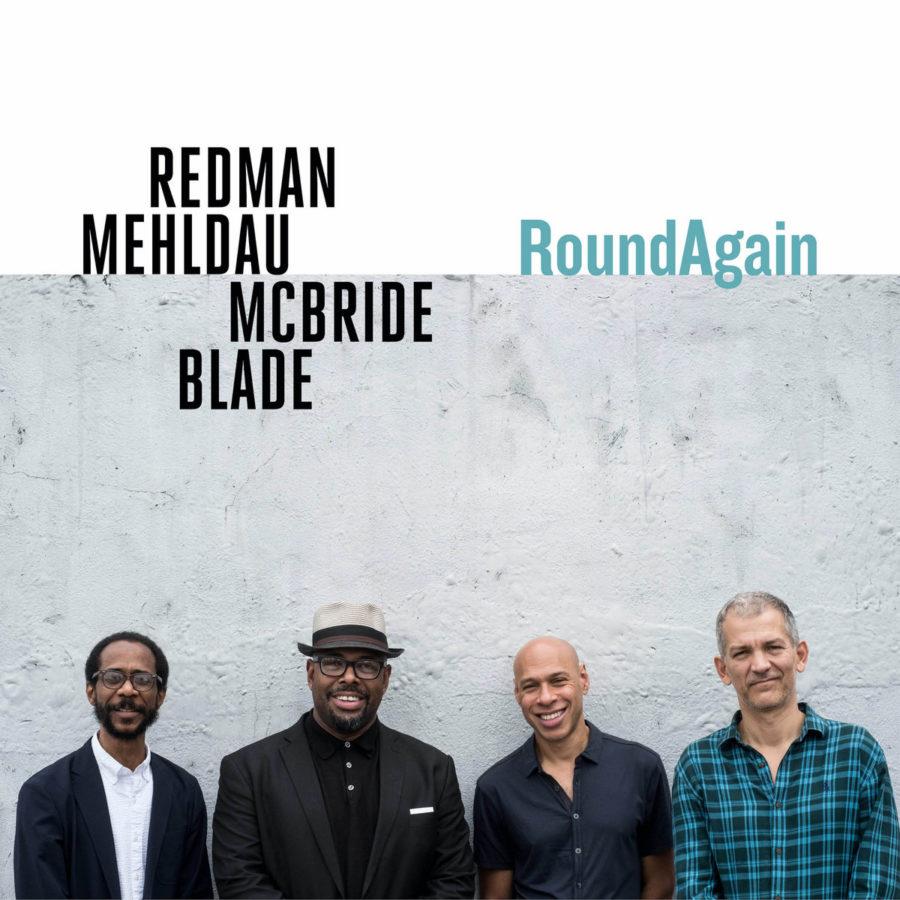 Joshua Redman / Brad Mehldau / Christian McBride / Brian Blade: RoundAgain