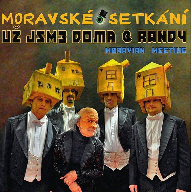 Už jsme doma aRandy: Moravské setkání
