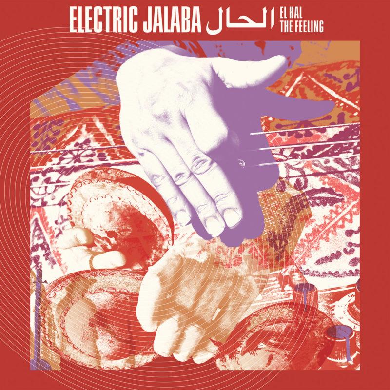 ELECTRIC JALABA: El Hal