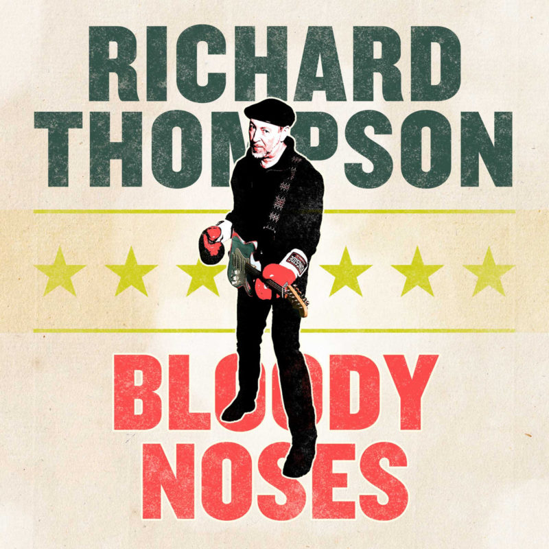 RICHARD THOMPSON: Bloody Noses