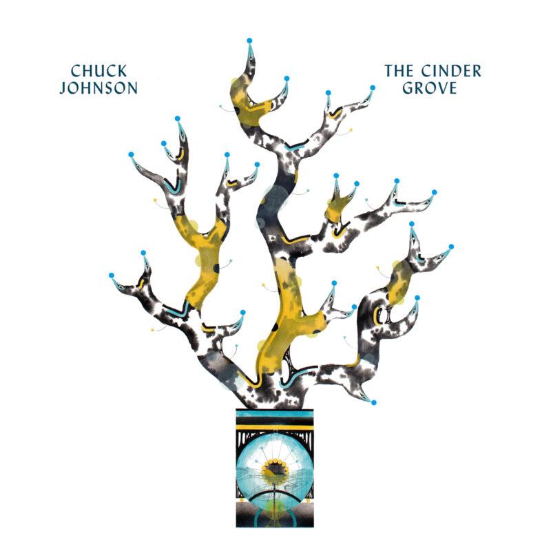 CHUCK JOHNSON: The Cinder Grove