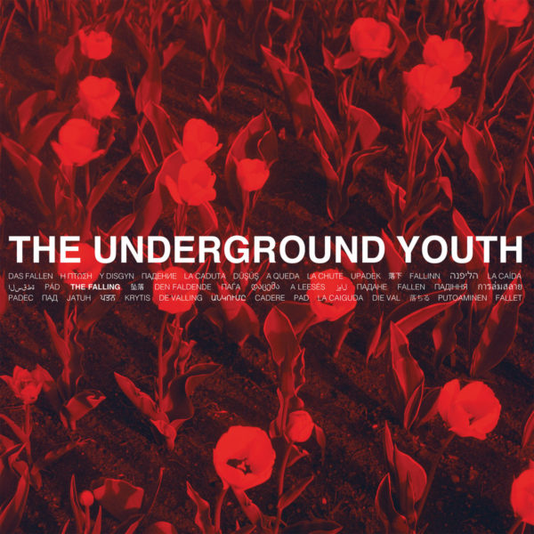 THE UNDERGROUND YOUTH: The Falling