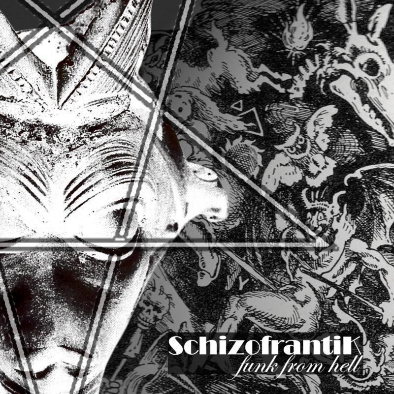 SchizofrantiK: Funk from Hell