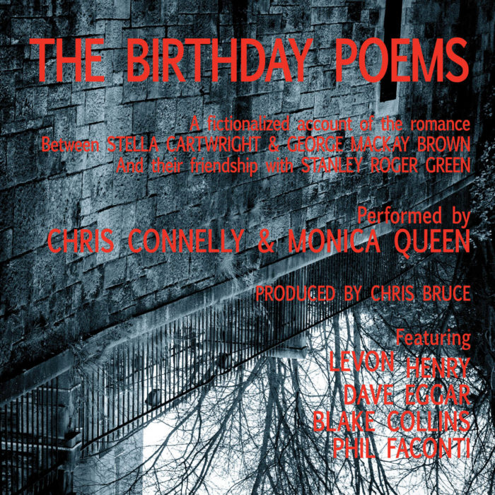 CHRIS CONNELLY AND MONICA QUEEN: The Birthday Poems