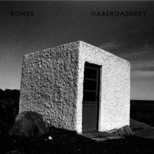 Bones: Haberdashery