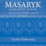 LENKA LICHTENBERG: Masaryk – Národní písně