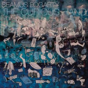 SEAMUS FOGARTY: The Curious Hand